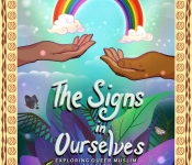 The Signs in Ourselves: Exploring Queer Muslim Courage